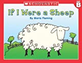 Level B - If I Were A Sheep (Little Leveled Readers: Level B) (0439586577) by Fleming, Maria