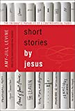 img - for Short Stories by Jesus: The Enigmatic Parables of a Controversial Rabbi book / textbook / text book