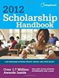 img - for Scholarship Handbook 2012 (College Board Scholarship Handbook) book / textbook / text book