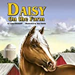 Daisy On the Farm | Liam O' Donnell