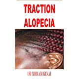 Dermatology: Traction Alopecia