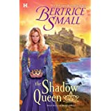 The Shadow Queen (World of Hetar) ~ Bertrice Small