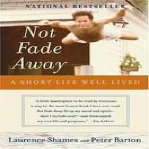 Not Fade Away: A Short Life Well Lived, aa