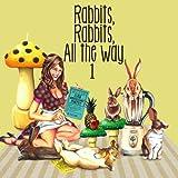 Rabbits,Rabbits,All the way 1 (初回限定盤)