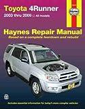 img - for Toyota 4Runner, '03-'09 (Haynes Repair Manual) book / textbook / text book