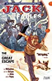 Jack of Fables Vol. 1: The (Nearly) Great Escape (1401212220) by Willingham, Bill