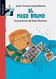 El mago Bruno (Librosaurio) (Spanish Edition)