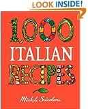1,000 Italian Recipes (1,000 Recipes)