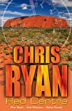 Alpha Force #05: Red Centre (0099464241) by Chris Ryan