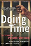 img - for Doing Time: 25 Years of Prison Writing (PEN American Center Prize Anthologies) book / textbook / text book