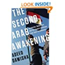 The Second Arab Awakening: Revolution, Democracy, and the Islamist Challenge from Tunis to Damascus