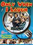 Only When I laugh (The Ultimate Collection 5 dvd set)