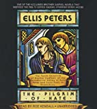 Ellis Peters The Pilgrim of Hate: The Tenth Chronicle of Brother Cadfael (Chronicles of Brother Cadfael)
