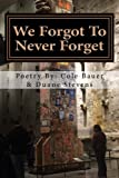 img - for We Forgot To Never Forget book / textbook / text book