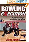 Bowling eXecution-2nd Edition