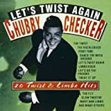 Let's Twist Again Chubby Checker