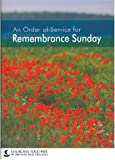 Remembrance Sunday: An Order of Service for Remembrance Sunday