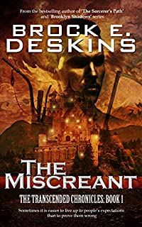 The Miscreant by Brock Deskins ebook deal