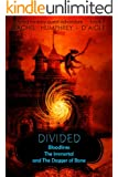 Divided (Bloodlines, The Immortal, and The Dagger of Bone) (A Fated Fantasy Quest Adventure Book 5)
