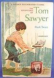 The Adventures of Tom Sawyer (030712214X) by Mark Twain