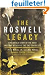 The Roswell Legacy: The Untold Story...
