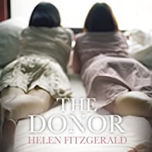 The Donor (       UNABRIDGED) by Helen Fitzgerald Narrated by Reanne Farley