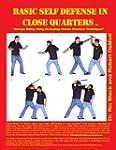 Basic Self Defense in Close Quarters