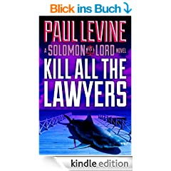 KILL ALL THE LAWYERS (Solomon vs. Lord Book 3) (English Edition)