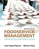img - for Foodservice Management: Principles and Practices (13th Edition) book / textbook / text book