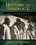 img - for Historical Theology: An Introduction to Christian Doctrine book / textbook / text book