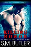 Killing Honor (Lucky Thirteen Book 1)