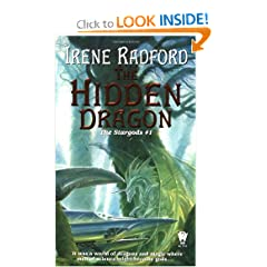 The Hidden Dragon: The Stargods #1 by Irene Radford