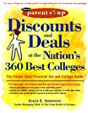 Discounts and Deals at the Nation's 360 Best Colleges : The Parent Soup Financial Aid and College Guide by Hammond Bruce G. (1999-08-20) Paperback