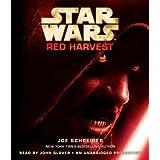 Star Wars: Red Harvest ~ Joe Schreiber