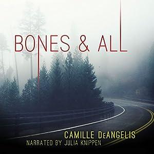 Bones & All Audiobook