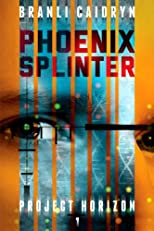 Phoenix Splinter (Project Horizon)