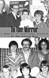 img - for In the Mirror: A Memoir of Shattered Secrets book / textbook / text book