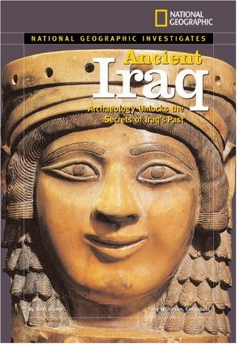 National Geographic Investigates: Ancient Iraq: Archaeology Unlocks the Secrets of Iraq