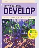Loose-leaf Version for How Children Develop (Budget Books)