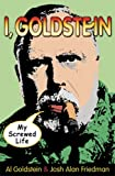 img - for I, Goldstein: My Screwed Life book / textbook / text book