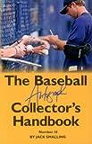 The Baseball Autograph Collector's Handbook, No. 16