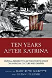 img - for Ten Years after Katrina: Critical Perspectives of the Storm's Effect on American Culture and Identity book / textbook / text book
