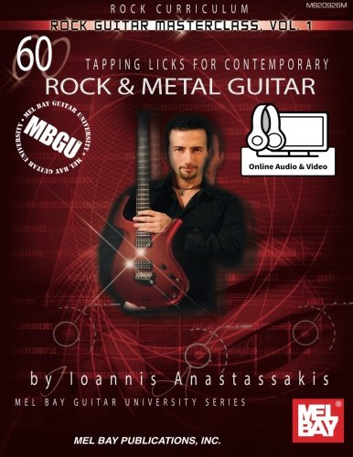 MBGU Rock Guitar Masterclass Vol, 1: 60 Tapping Licks for Contemporary Rock Guitar (Mb Guitar University)