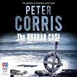 The Dunbar Case: A Cliff Hardy Mystery, Book 38 (       UNABRIDGED) by Peter Corris Narrated by Dino Marnika