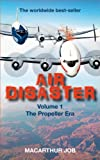 img - for Air Disaster: The Propeller Era book / textbook / text book
