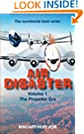 Air Disaster: The Propeller Era
