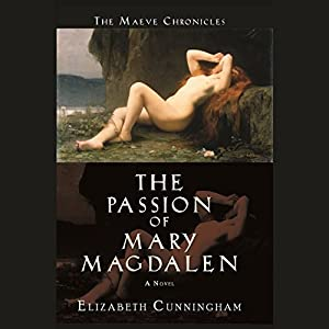 The Passion of Mary Magdalen Audiobook