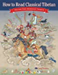 How to Read Classical Tibetan (Volume...