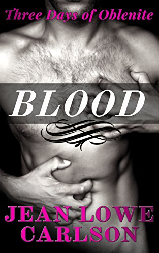 Book: Blood (Three Days of Oblenite Book 3) by Jean Lowe Carlson