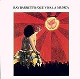 Que Viva la Musica By Ray Barretto (0001-01-01)